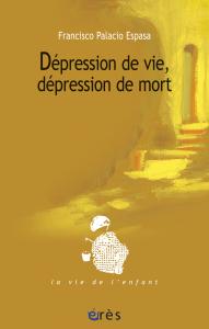 Dépression de vie, dépression de mort