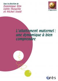 Allaitement maternel : une dynamique à bien comprendre - Coffret multimédia -L'-
