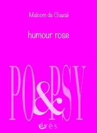 Humour rose
