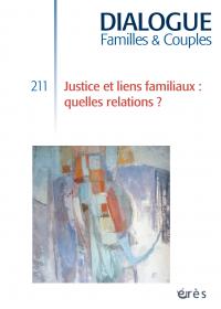 Justice et liens familiaux : quelles relations ?