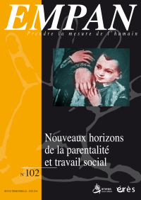 Nouveaux horizons de la parentalité et travail social