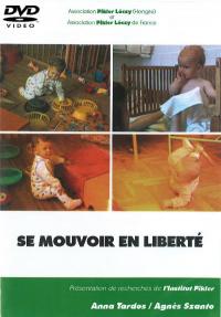 DVD n°09 - Se mouvoir en liberté
