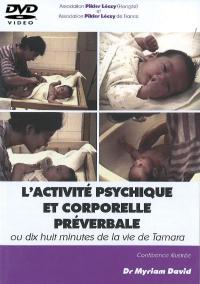 DVD n°60 - L'activité psychique et corporelle préverbale