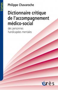 Dictionnaire critique de l'accompagnement médico-social