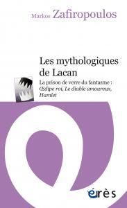 Les mythologiques de Lacan