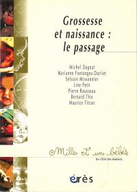 Grossesse et naissance : le passage - 1001 bb n°6