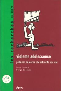 Violente adolescence