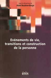 Evénements de vie, transitions et construction de la personne
