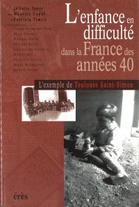 L'enfance en difficulté dans la France des années 40