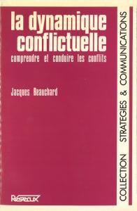 La dynamique conflictuelle