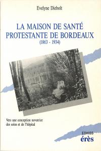 La maison de santé protestante de Bordeaux