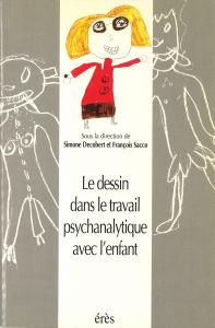 Le dessin dans le travail psychanalytique avec l enfant