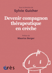 Devenir compagnon thérapeutique en crèche - 1001 bb n°150