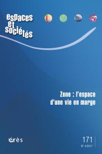 Zone : l'espace d'une vie en marge