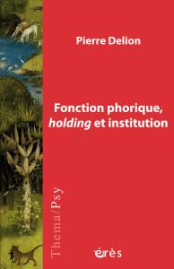 Fonction phorique, holding et institution