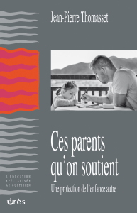 Ces parents qu'on soutient
