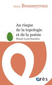 Au risque de la topologie et de la poésie
