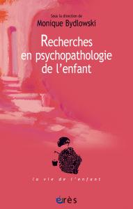 Recherches en psychopathologie de l'enfant
