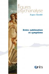 Entre sublimation et symptôme