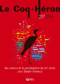 Aux sources de la psychanalyse du XXIe siècle, avec Sándor Ferenczi