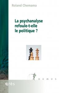 La psychanalyse refoule-t-elle le politique ?