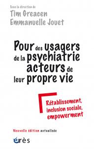 Pour des usagers de la psychiatrie acteurs de leur propre vie (NE)