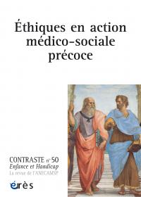 Éthiques en action médico-sociale précoce