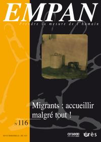 Migrants : accueillir malgré tout !