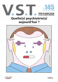 Quelle(s) psychiatrie(s) aujourd'hui ?
