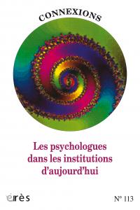 Les psychologues dans les institutions d'aujourd'hui