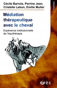 Médiation thérapeutique avec le cheval