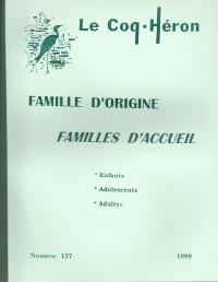 Famille d'origine Familles d'accueil