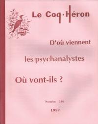 D'où viennent les psychanalystes - Où vont-ils ?