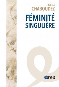 Féminité singulière