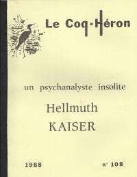 Hellmuth Kaiser, un psychanalyste insolite