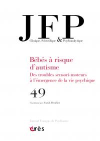 Bébés à risque d'autisme : des troubles sensori-moteurs à l'émergence de la vie psychique