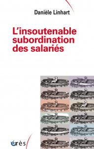 L'insoutenable subordination des salariés