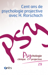 Cent ans de psychologie projective avec H. Rorschach