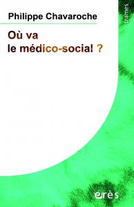 Où va le médico-social ?