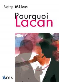 Pourquoi Lacan