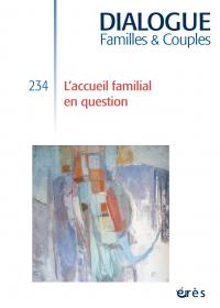 L'accueil familial en question