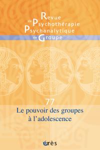 Le pouvoir des groupes à l'adolescence