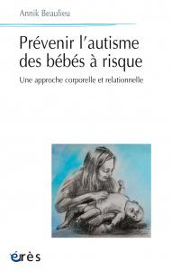 Prévenir l'autisme du bébé à risque