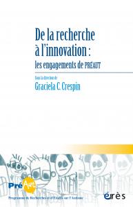 De la recherche à l'innovation: les engagements de PREAUT