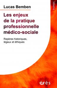 Les enjeux de la pratique professionnelle médico-sociale