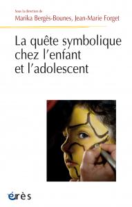 La quête symbolique chez l'enfant et l'adolescent