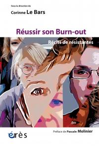 Réussir son burn-out