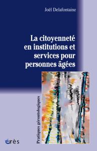 La citoyenneté en institutions et services pour personnes âgées
