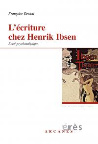 L'écriture chez Henrik Ibsen