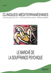 Le marché de la souffrance psychique